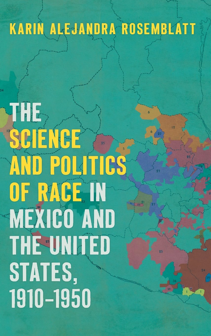 The Science and Politics of Race in Mexico and the United States ... a3c25a8365cf7