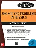 3000 Solved Problems In Physics (Sie) Revised First Edition (Schaum Outline Series), 1Ed