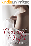 Courage to Fight (Fortitude  Book 2)
