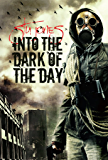 Into the Dark of the Day (Action of Purpose, 2)