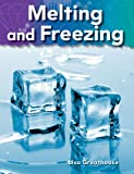 Melting and Freezing (Science Readers: A Closer Look)