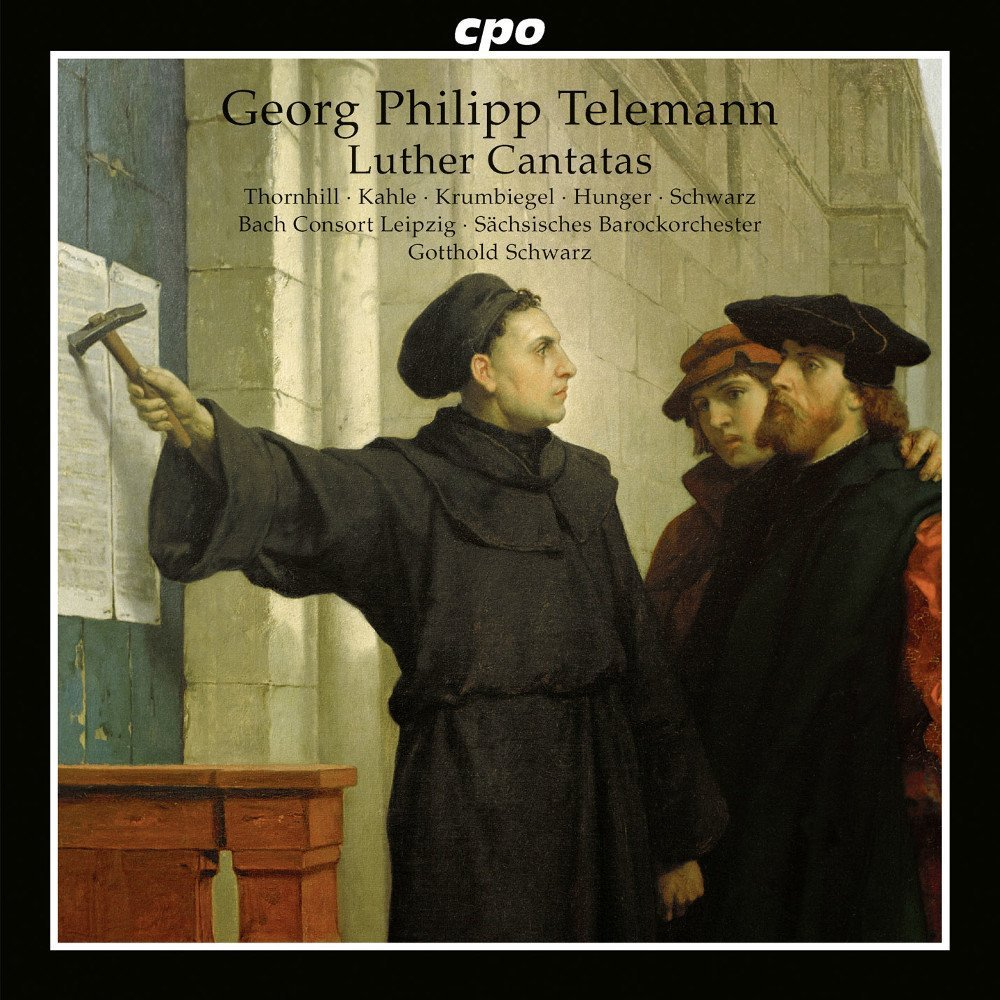 Telemann : Cantates Luthériennes. Thornhill, Kahle, Hunger, Schwarz.