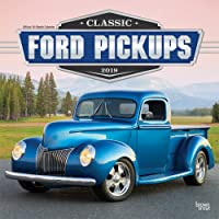 Classic Ford Pickups 2019 Calendar