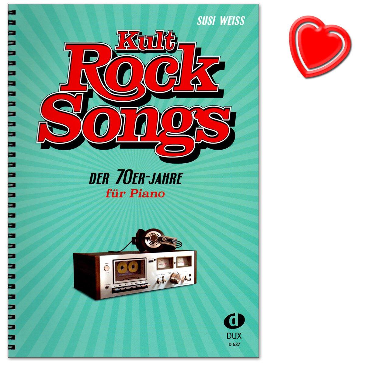 Kult-Rocksongs der 70er-Jahre - 30 Klassiker, arrangiert für Piano - Eagles, Elton John, Rod Stewart, Supertramp uvm. - Klaviernoten mit bunter herzförmiger Notenklammer Eidition DUX