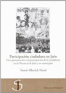 Participación ciudadana en Jaén: Una aproximación a la participación de la ciudadanía en la provincia