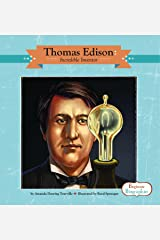 Thomas Edison: Incredible Inventor (Beginner Biographies) Library Binding