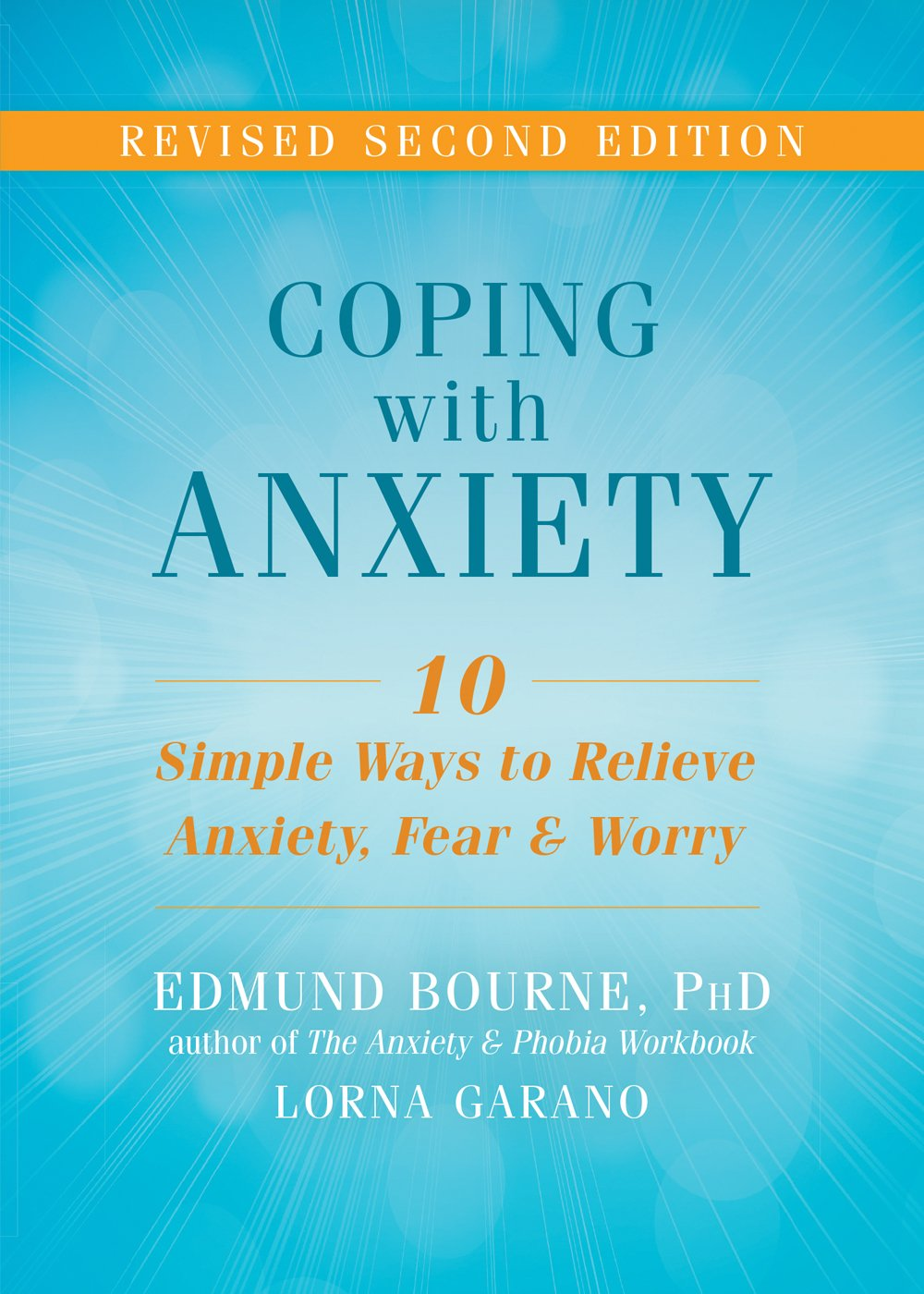 Workbooks the anxiety and phobia workbook 5th edition : Amazon.com: Edmund J. Bourne: Books, Biography, Blog, Audiobooks ...
