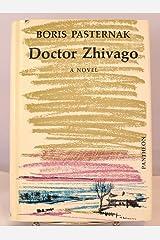Doctor Zhivago Translated By Max Hayward and Manya Harari : Pantheon
