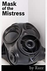 Mask of the Mistress (Neo-Pink Tales Book 2) Kindle Edition