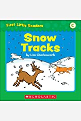 First Little Readers: Snow Tracks (Level C) Kindle Edition
