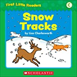 First Little Readers: Snow Tracks (Level C)