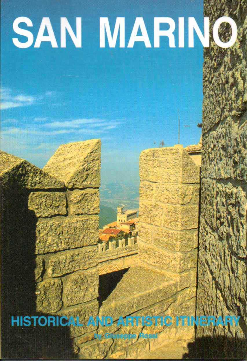 San Marino: Historical and Artistic Itinerary Paperback – 1990 Guiseppe Rossi Andrea Luppi B003ZX2G9C Travel - Europe