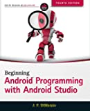 Beginning Android Programming with Android Studio (Wrox Beginning Guides)