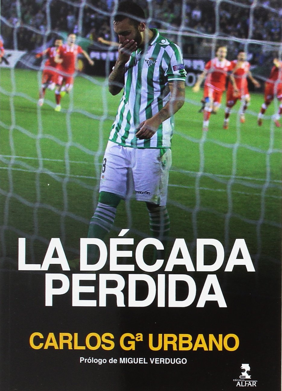 Década perdida,La (Deportes): Amazon.es: Carlos García Urbano: Libros