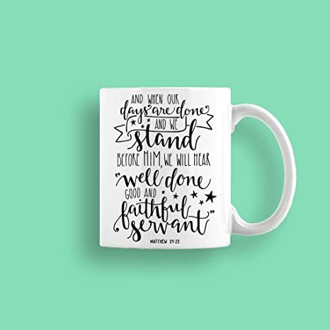 Amazon.com: Taza de la Biblia verso – buen hecho buen y fiel ...