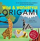 Wild and Wonderful Origami: 35 of your favourite wild animals to fold in an instant