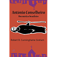 Antônio Conselheiro: Um místico brasileiro