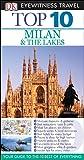 Top 10 Milan & The Lakes (Eyewitness Top 10 Travel Guide)