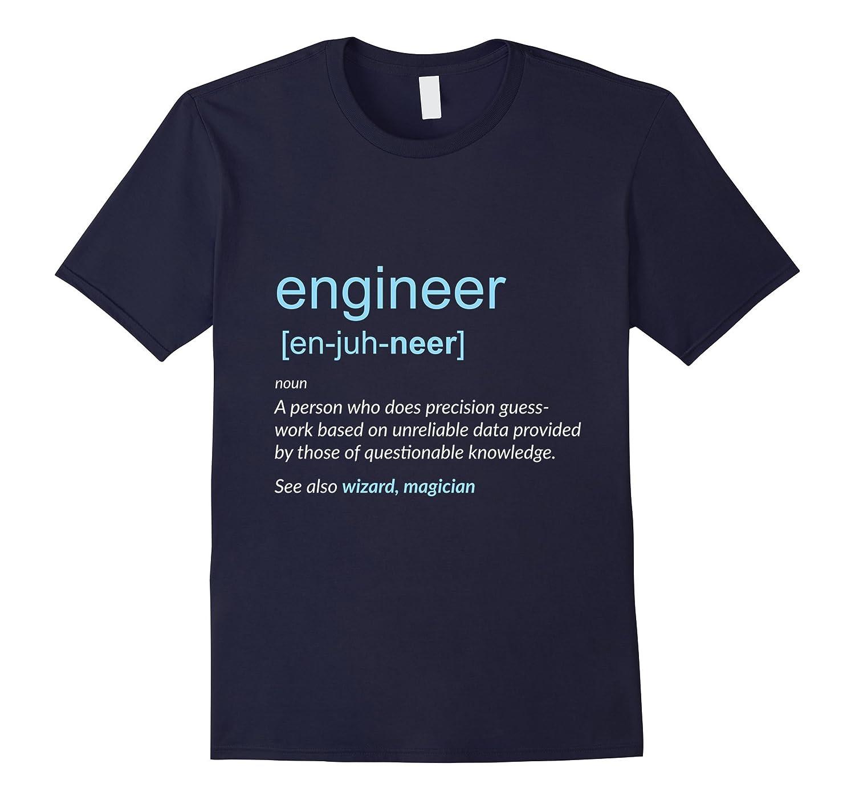 Engineer Noun Definition Engineering T-Shirt-Vaci