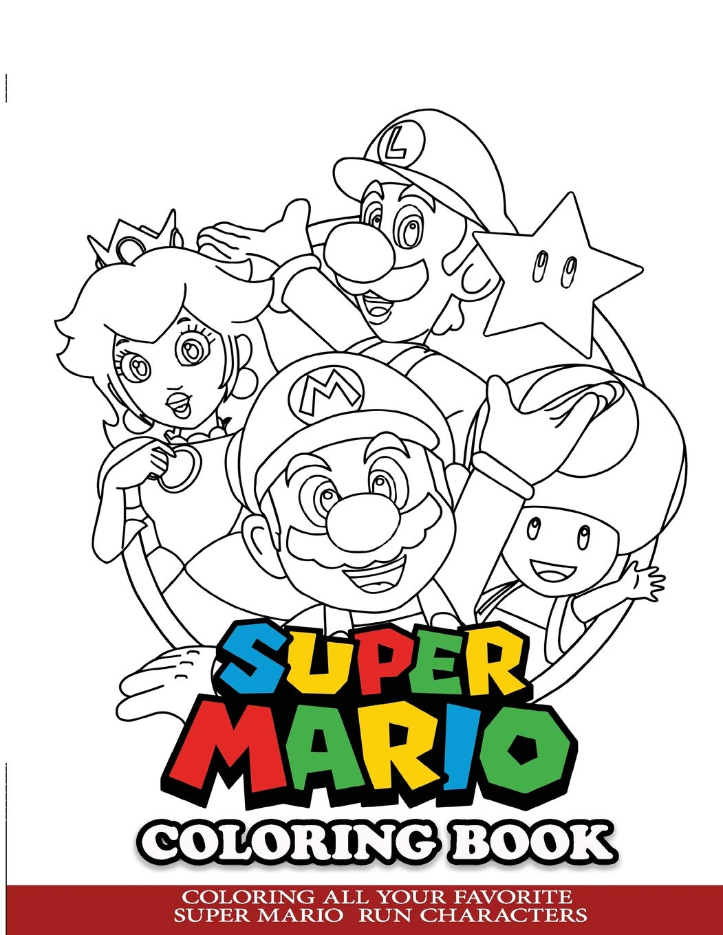 - Super Mario Coloring Book: Coloring All Your Favorite Super Mario