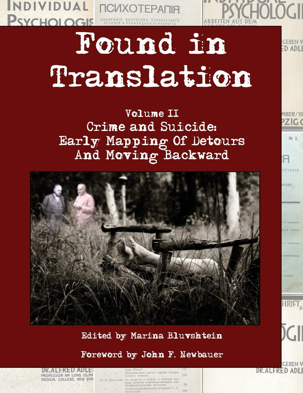 Found in Translation  Volume II  Crime and Suicide: Early