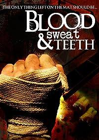 Blood, Sweat & Teeth