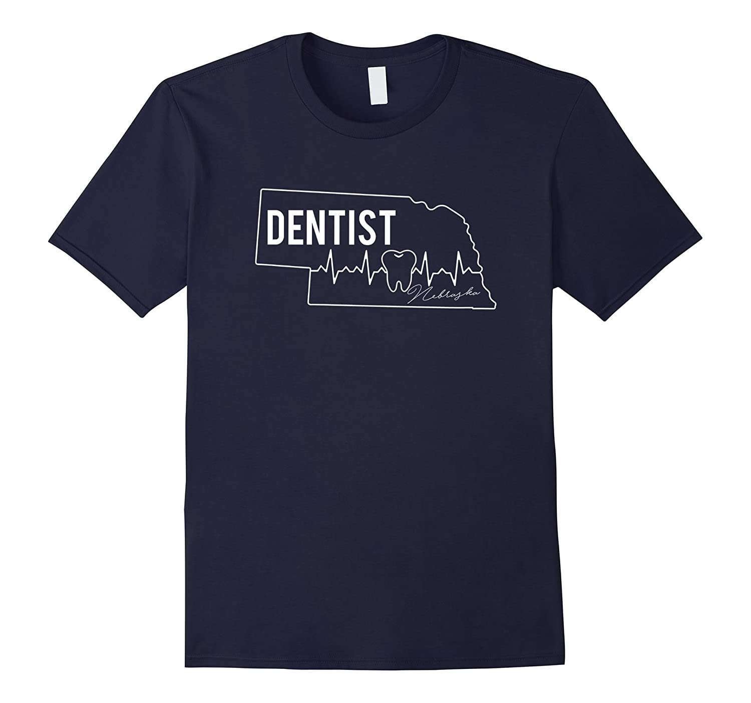 Nebraska Dentist Proud Gift T-shirt-TD