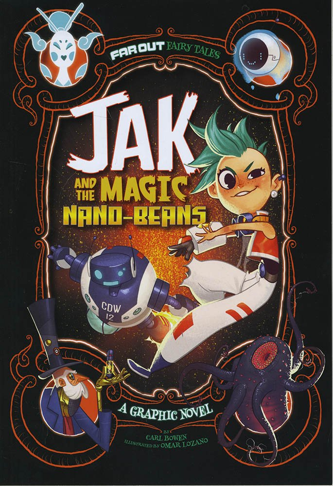 Jak and the Magic Nano-beans: A Graphic Novel (Far Out Fairy Tales) pdf