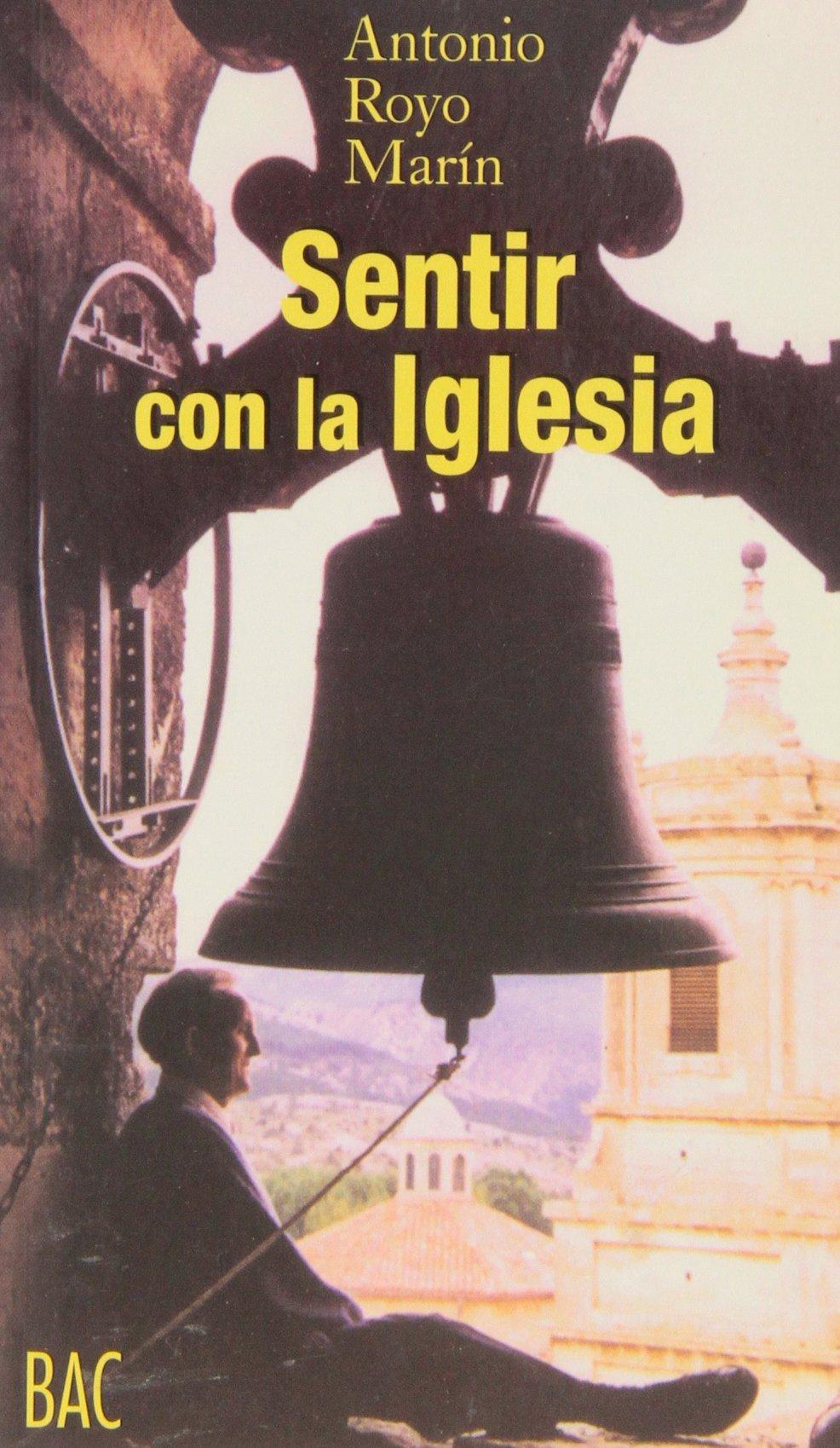 La Iglesia de Cristo y la salvación eterna FUERA DE COLECCIÓN de Antonio Royo Marín 1 dic 2003 Tapa blanda: Amazon.es: Libros