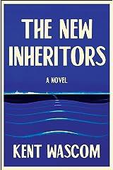 The New Inheritors: A Novel Kindle Edition