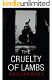 The Cruelty of Lambs: The gripping psychological thriller everyone is talking about