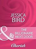 The Billionaire Next Door (Mills & Boon Cherish)