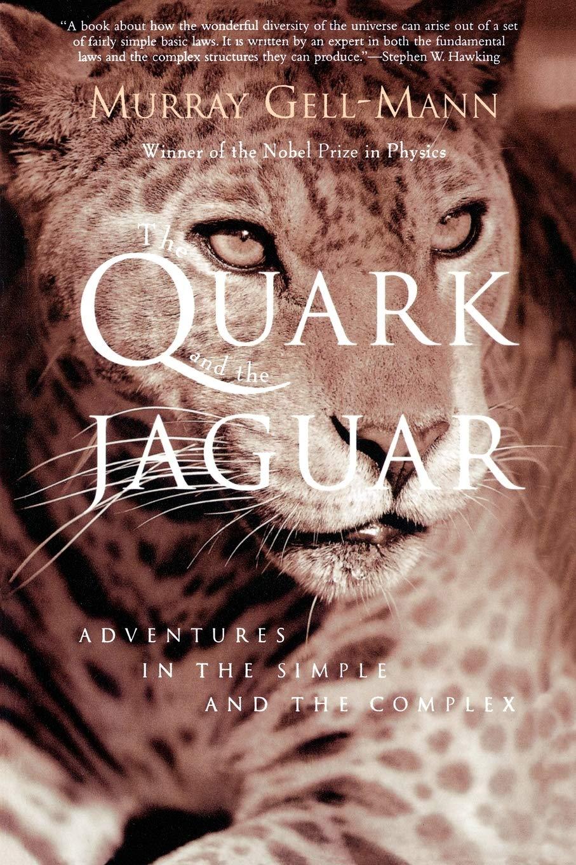 QUARK AND THE JAGUAR: GELL-MANN, MURRAY: 9780805072532: Amazon.com ...