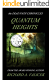 Quantum Heights: Book one of the Dead Path Chronicles