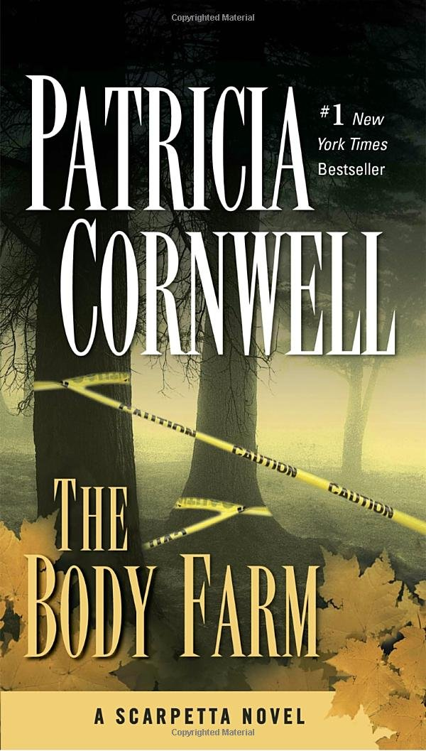 Amazon.com: The Body Farm: Scarpetta (Book 5) (9780425201442): Patricia  Cornwell: Books