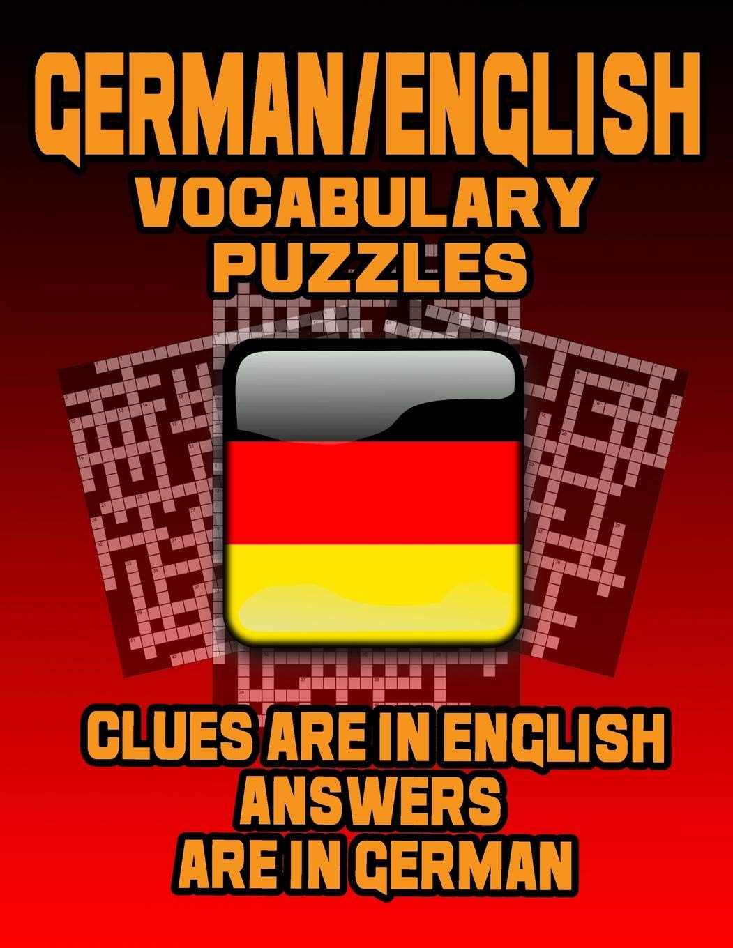 German English Vocabulary Puzzles  Learn German By Doing FUN Puzzles  LARGE PRINT 20 Crosswords With Clues In English Answers In German And 60 Word ... Puzzles  On Target Puzzles Band 14