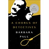A Chorus of Detectives (The Opera Mysteries Book 3)