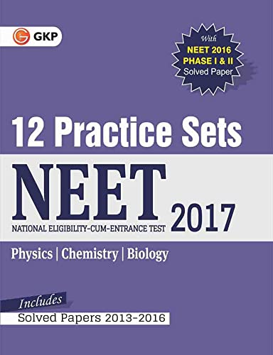 NEET 12 Practice Sets Includes Solved Papers 2013-2016