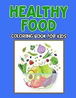 Vegetarian Food Coloring Book Worksheets for Kids Develop Healthy Eating Habits