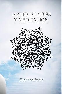 Yoga para mi bienestar: Me escucho, me cuido, me quiero ...