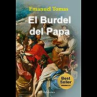 El Burdel del Papa (Novela histórica en español)