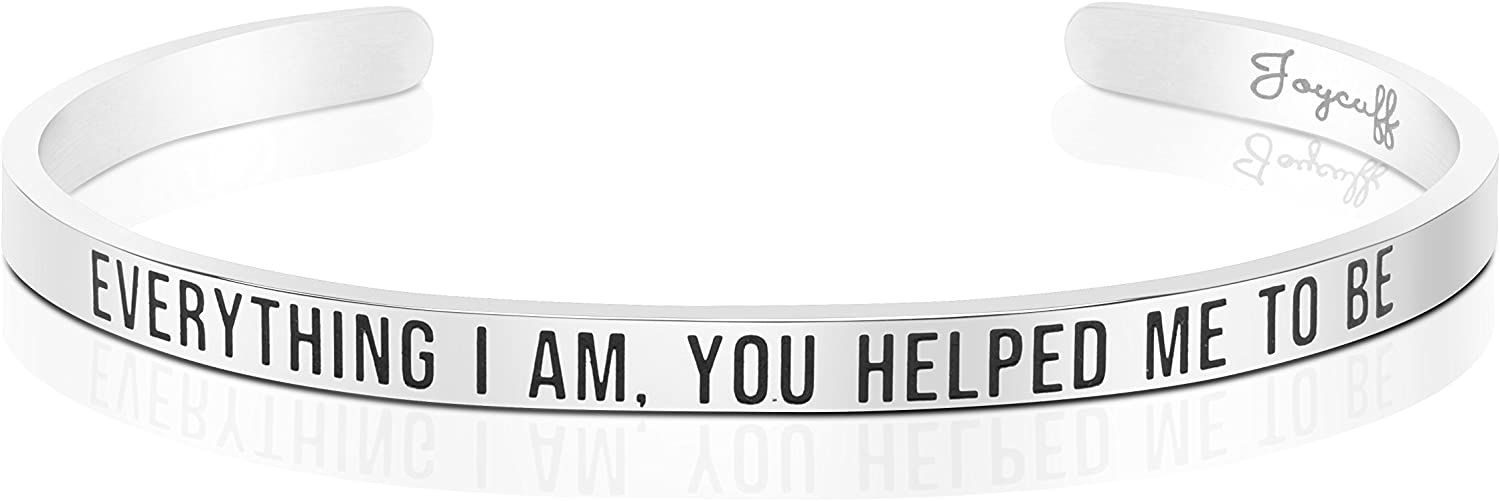 Joycuff Cuff Bracelet for Godmother Mother of The Bride Jewelry Everything I am, You Helped me to be