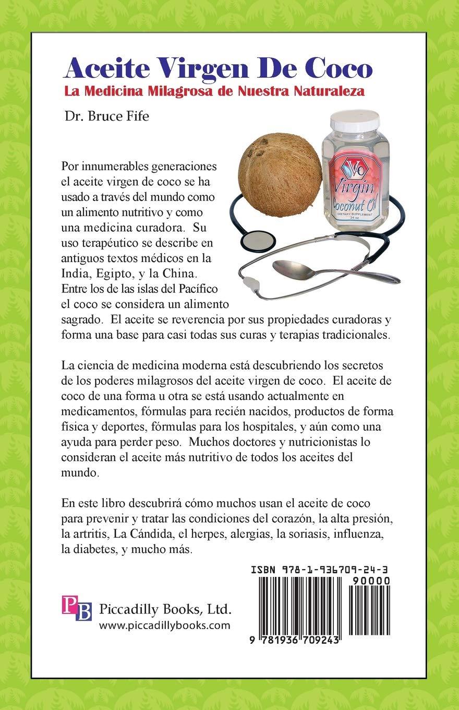 Amazon.com: Aceite Virgen de Coco: La Medicina Milagrosa de Nuestra ...