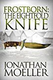 Frostborn: The Eightfold Knife (Frostborn #2)