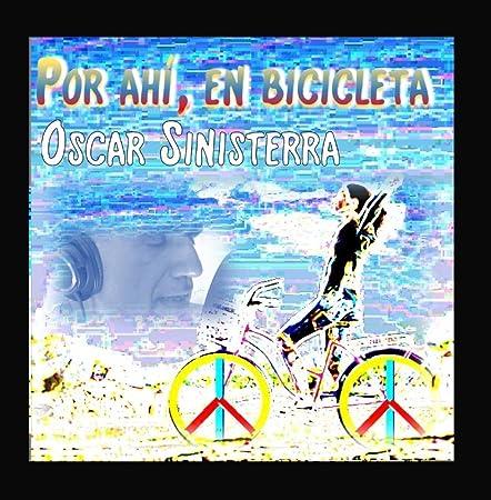 Por Ahí, en Bicicleta...: Amazon.es: Música