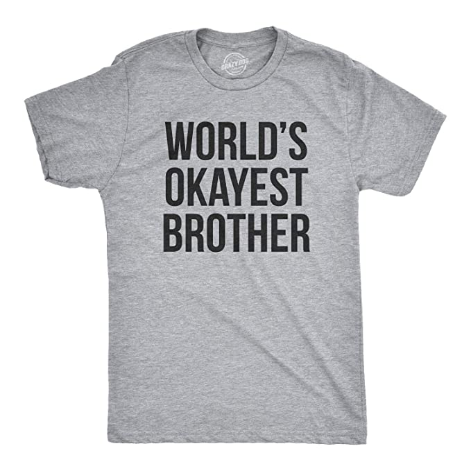b8cda008a Image Unavailable. Image not available for. Color: Denmre Mens Worlds  Okayest Brother Shirt Funny T Shirts Big Brother Sister Gift ...