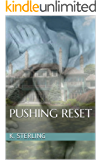 Pushing Reset (English Edition)