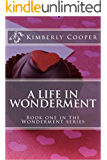 A Life in Wonderment (The Wonderment Series Book 1)