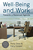 Well-Being and Work: Towards a Balanced Agenda