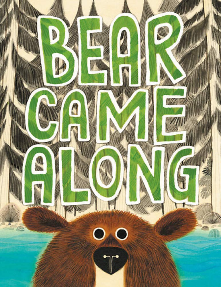 Bear Came Along: Morris, Richard T., Pham, LeUyen: 9780316464475:  Amazon.com: Books